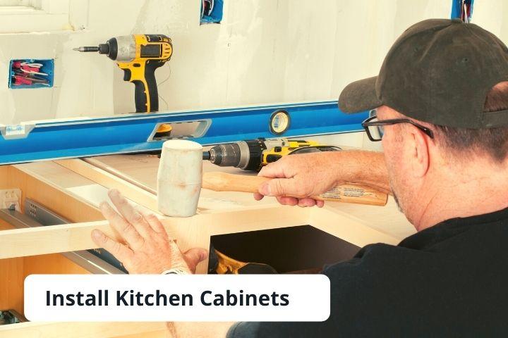 Install Kitchen Cabinets